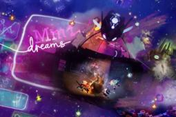 《Dreams》EA玩家提前獲得完整游戲 開啟新冒險!