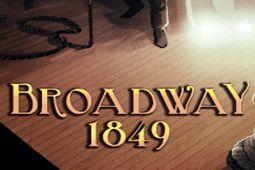 百老汇:1849年
