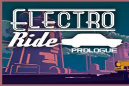 Electro Ride Prologue