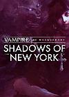 吸血鬼:避世血族 - 纽约暗影