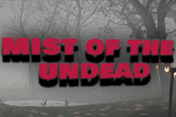 Mist of the Undead