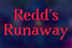 Redd's Runaway