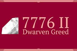 7776 II:貪婪矮人