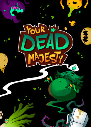 Your Dead Majesty图片