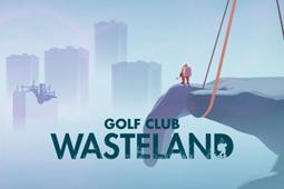 高尔夫俱乐部:废土