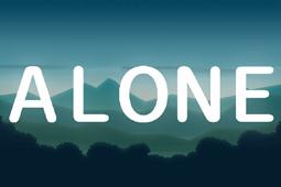 Alone中文版